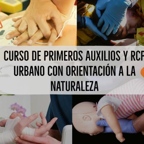 Curso de Primeros Auxilios y RCP Urbano con orientación a la naturaleza